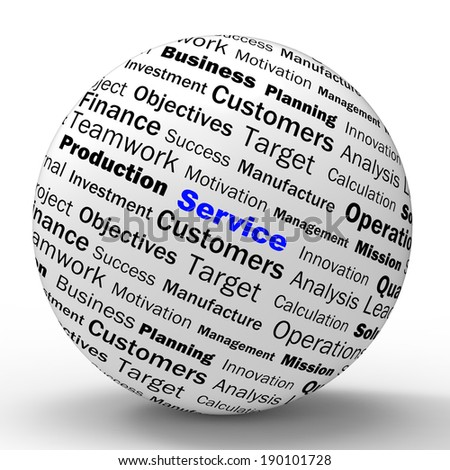 Service Sphere Definition Showing Assistance Help Or Customer Support