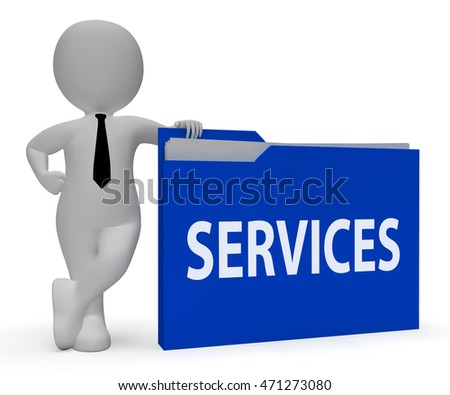 Services File Meaning Customer Service 3d Rendering