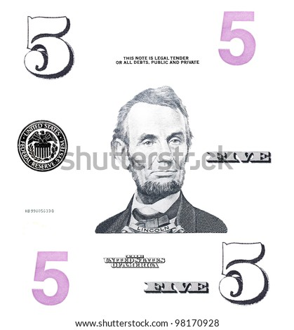 set detail 5 $ dollars, with Lincoln, isolated on white background - stock photo