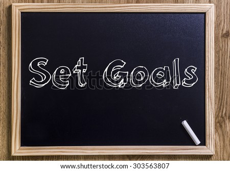 Set Goals- New chalkboard with 3D outlined text - on wood