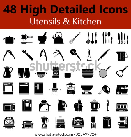 Set of High Detailed Utensils and Kitchen Smooth Icons in Black Colors. Suitable For All Kind of Design (Web Page, Interface, Advertising, Polygraph and Other).