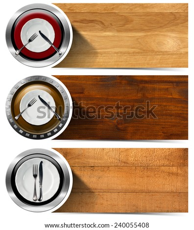 Set of Kitchen Banners with Plates. Collection of three kitchen banners with white and red empty plates, silver cutlery,wooden backgrounds. Isolated on white background - stock photo