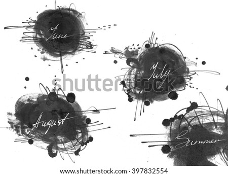 Set of names of summer month (june, july, august), drawn by hand with liquid ink dye, in freehand style. Large raster illustration, grainy, stylish, with blobs and brush smears, isolated on white. - stock photo