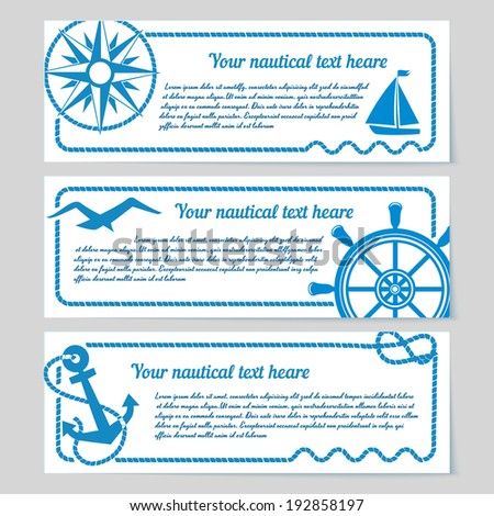 Set of nautical themed horizontal banners with copyspace for text featuring a compass  yacht  seagull  vintage ships wheel and anchor with rope frames