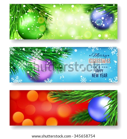 Set of three horizontal banners with Christmas and New Year. Fir tree branches on blurred background with balls. Place for your text.  Raster version. - stock photo