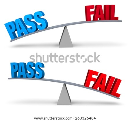 """Set of two images. In each, a blue """"PASS"""" and a red """"FAIL"""" sit on opposite ends of a gray balance board.  In one image, """"PASS"""" outweighs """"FAIL"""" in the other, """"FAIL"""" outweighs """"PASS"""". Isolated on white - stock photo"""