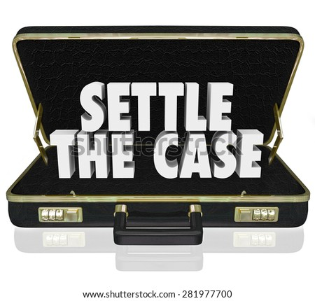 Settle the Case words in white 3d letters in a black leather briefcase to illustrate settling a lawsuit and reaching a conclusion to a challenge - stock photo