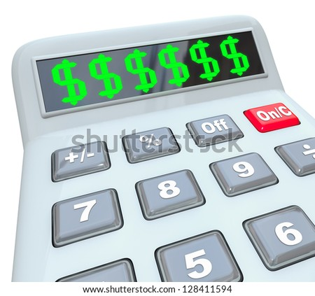 Several dollar signs on a calculator display as you add up your costs, expenses, income, savings, budget, bills, pay, or other financial measurement