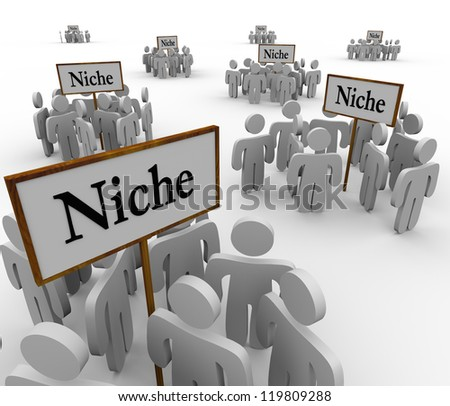 Several groups of people in niche markets gathered around signs gathering them into niches - stock photo