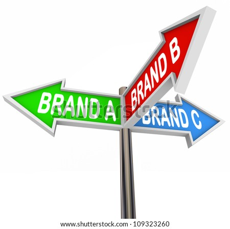 Several street or road signs marked Brand A, B and C pointing you in the direction of the best brands to choose in a crowded marketplace - stock photo
