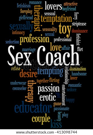 Sex Coach, word cloud concept on black background.