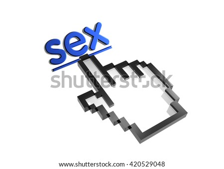 sex. 3d rendered inscription. Link and finger, pointer. Isolated on white - stock photo