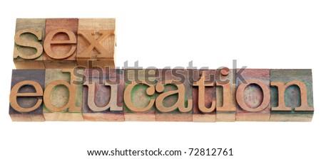 sex education headline in vintage wood letterpress printing blocks, isolated on white