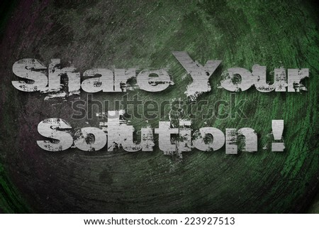 Share Your Solution Concept text on background