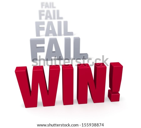 """Sharp focus on triumphant red """"WIN!"""" in front of a row of plain, gray """"FAIL"""" blurring and fading into the distance.  Isolated on white. - stock photo"""