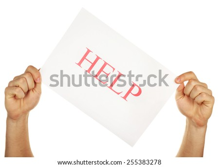 Sheet of paper with Help sign in male hands isolated on white - stock photo