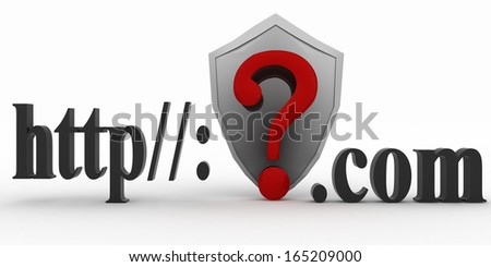 Shield and Guestion mark between http and dot com. Conception of protecting from unknown web- pages. 3d illustration on white background.