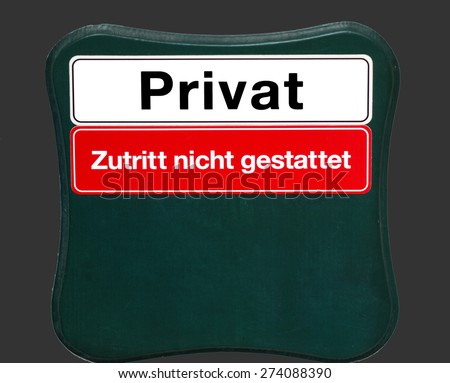 Shield private access not permitted in german language - stock photo