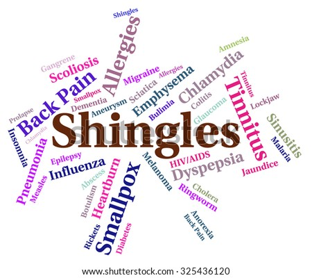 Shingles Word Showing Poor Health And Disorder