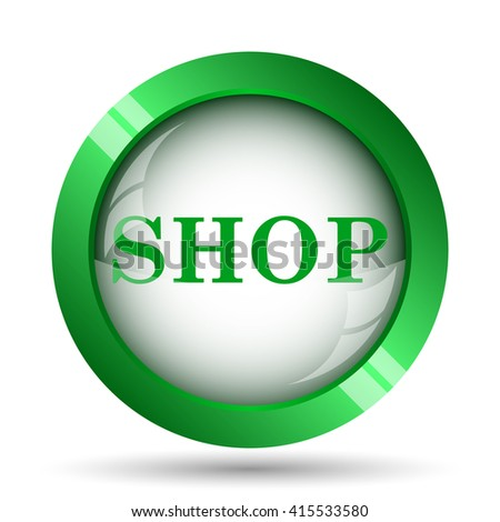 Shop icon. Internet button on white background.