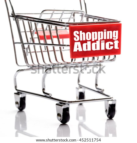 Shopping addict, business conceptual