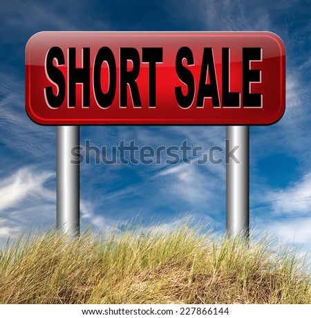 short sale reduced prices sales banner mortgage foreclosure and house reposession  - stock photo