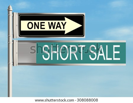 Short sale. Road sign on the sky background. Raster illustration.