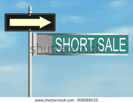 Short sale. Road sign on the sky background. Raster illustration. - stock photo