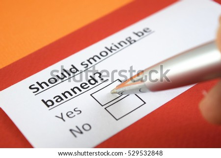 Should smoking be banned? Yes