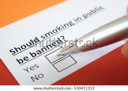 Should smoking in public be banned? Yes