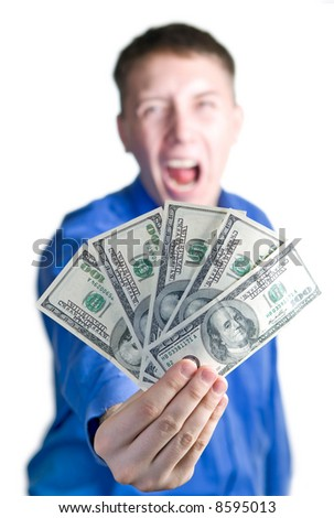 Shouting man hold à five hundred dollars in a hand. Isolated white.