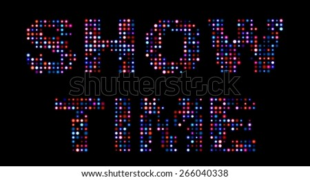 Show time led text - stock photo