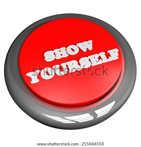 Show yourself button, isolated over white, 3d render - stock photo