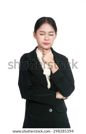 Sick young business asian woman with sore throat, throat pain,touching the neck with blank copy space,Thai girl,isolated on white background - stock photo