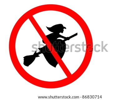 Sign banning the flying witches