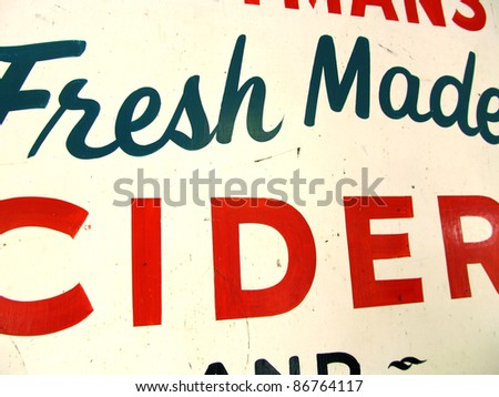 sign for fresh made cider on a farm