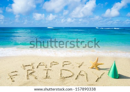 "Sign ""Happy Friday"" on the sandy beach by the ocean - stock photo"