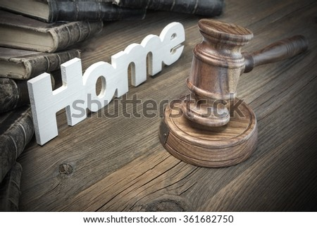 Sign Home, Judges Or Auctioneer Gavel And Old Law Book On The Wood Table. Concept For Trial, Bankruptcy, Tax, Mortgage,  Auction Bidding, Foreclosure Or Inherit Real Estate - stock photo