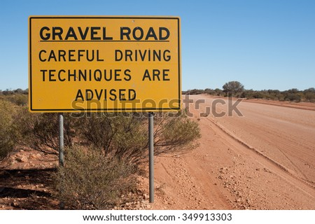 "Sign in outback Australia that reads ""Careful Driving Techniques are Advised"""