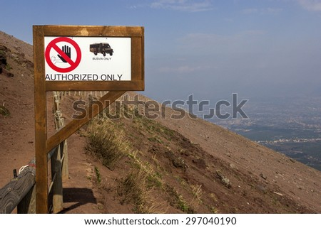 Sign in Vesuvius National Park, Italy