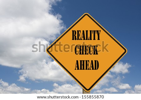 sign indicating that a reality check is straight ahead - stock photo