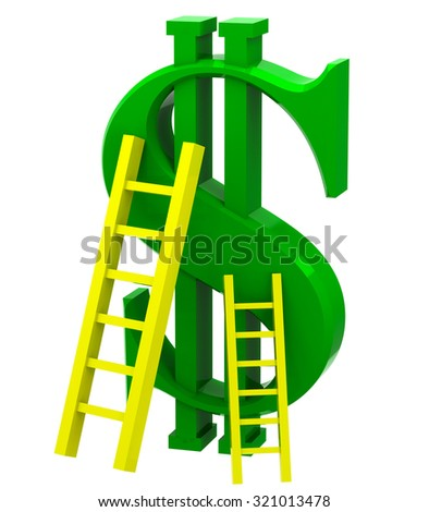 Sign of dollar with ladder on white isolated background - stock photo