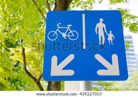 Sign of pedestrian and bike paths