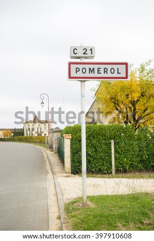 Sign of Pomerol, famous village for the production of wine in France - stock photo