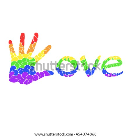 Sign palm of the hand from the drops of different colors of the rainbow with the inscription Love. sexual minorities love, gay, lesbian, bisexual, LGBT - stock photo