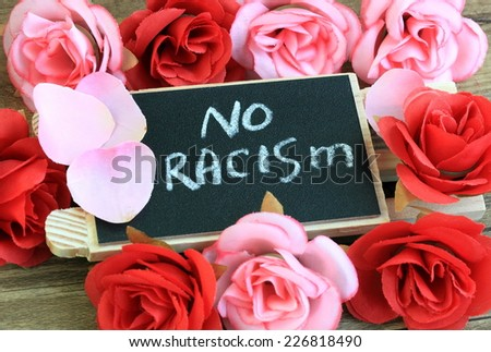 sign showing the concept of no racism  - stock photo