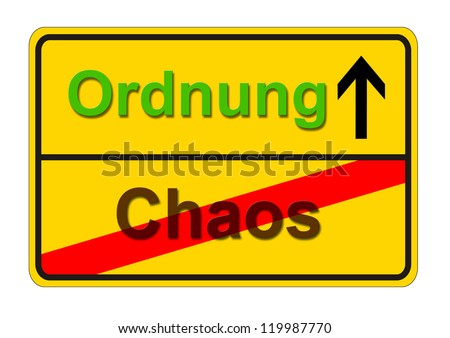 sign shows the way from chaos to german word for order