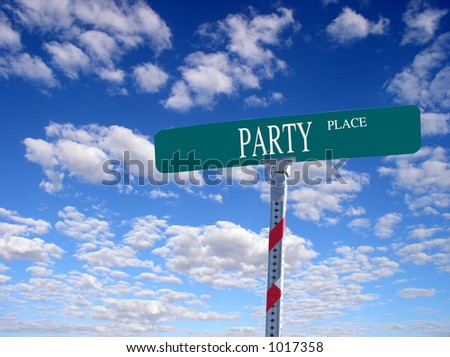 "sign that reads ""Party Place"""