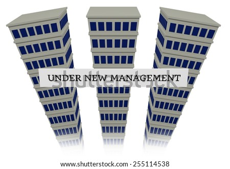 Sign that reads under new management with three tall buildings behind - stock photo