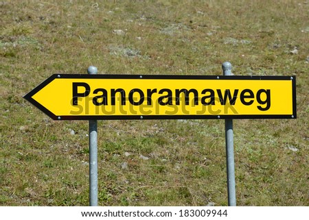 Sign to a panorama view